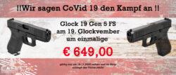 !! Wir sagen CoVid19 den Kampf an !! Glock 19 Gen 5 FS AKTION !!